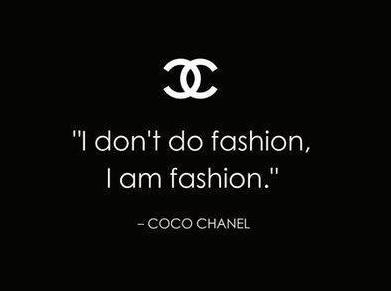 i-dont-do-fashion-i-am-fashion-coco-chanel-quotes