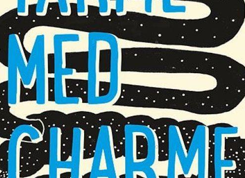 Tarme med charme – hvad sker der derinde?